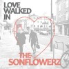 Product Image: The Sonflowerz - Love Walked In