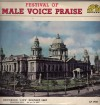 Product Image: Festival Of Male Voice Praise - Recorded Live Belfast 1967