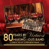 Virtuosi GUS Band - 80 Years In The Making