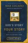 Product Image: Max Lucado - God's Story Your Story Student Edition