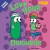 Product Image: VeggieTales, Cindy Kenney - Love Your Neighbor
