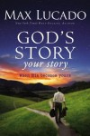 Product Image: Max Lucado - God's Story Your Story