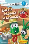 Product Image: VeggieTales, Karen Poth - Larry Makes A Choice