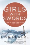 Bevere Lisa - GIRLS WITH SWORDS