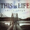 Product Image: Chris Sligh - This Is Life Pt 2: This Is Love