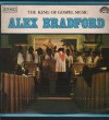 Product Image: Alex Bradford - The King Of Gospel Music