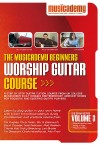 Musicademy - Worship Guitar Course: Beginners Vol 3