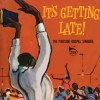 Product Image: Fireside Gospel Singers - It's Getting Late