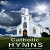 Product Image: Catholic Hymns - Praise Music For Catholic Devotion