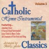 Product Image: Richard Prouix - Catholic Classics Vol 3: Hymn Instrumental