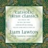 Product Image: Liam Lawton - Catholic Classics Vol 14: Irish Classics