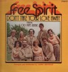 Product Image: Free Spirit - Don't Take Your Love Away