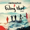 Switchfoot - Fading West EP
