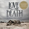 Product Image: Love And Death - Between Here And Lost (Expanded Edition)