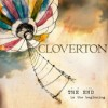 Product Image: Cloverton - The End Is The Beginning