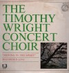 Product Image: Timothy Wright Concert Choir - Moving In The Spirit: Recorded Live
