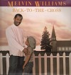Product Image: Melvin Williams - Back To The Cross