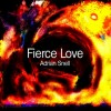 Adrian Snell - Fierce Love