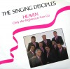 Product Image: The Singing Disciples - Heaven Only The Righteous Can Go