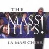 Product Image: L A Mass Choir - The Mass Hits!