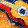 Product Image: Steve Angrisano, Tom Tomaszek - Mass Of A Joyful Heart