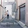 Paul Bell - Small Town Boy