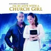 Various - Music From And Inspired By I'm In Love With A Church Girl