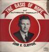 Product Image: John R Claypool - The Basis Of Hope And Authentic Morality