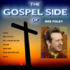 Product Image: Red Foley - The Gospel Side Of Red Foley