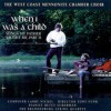 Product Image: West Coast Mennonite Chamber Choir - When I Was A Child