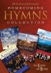 Bill & Gloria Gaither & Their Homecoming Friends - Homecoming Hymns Collection