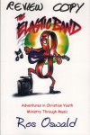 Product Image: The Elastic Band, Ros Oswald - The Elasti Band: Adventures In Christian Youth Ministry Through Music