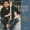 Johnny Curtis - The Best Of Johnny Curtis: 20 Years Of Apache Gospel