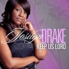 Product Image: Josilyn Drake - Keep Us Lord