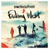 Product Image: Switchfoot - Fading West