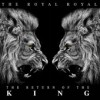 Product Image: The Royal Royal - The Return Of The King