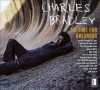 Product Image: Charles Bradley - No Time For Dreaming