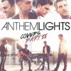 Product Image: Anthem Lights - Covers Pt II