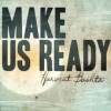 Product Image: Harvest Bashta - Make Us Ready