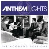 Product Image: Anthem Lights - The Acoustic Sessions