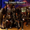 Product Image: The Gospel Blenders - Yesterday, Today, Tomorrow