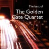 Product Image: The Golden Gate Quartet - The Best Of The Golden Gate Quartet (Prestige Elite)