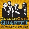 Product Image: The Golden Gate Quartet - Golden Gate Gospel Train