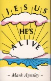 Product Image: Mark Aynsley - Jesus He's Alive