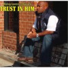 Product Image: Bishop Lawrence Hancock - Trust In Him