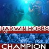 Product Image: Darwin Hobbs - Champion