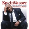 Product Image: Kevin Vasser - Only You Can Deliver ftr DeWayne Woods