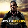 Product Image: Joshua Rogers - Unconditional