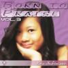 Product Image: Eva Sabiniano - Born To Praise Vol 3