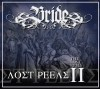 Product Image: Bride - The Lost Reels Vol II